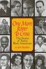 Image for One More River to Cross: The Story of Twelve Black Americans (Scholastic Biography)