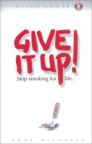 Image for Give It Up: Stop Smoking for Life (Paperback & Audio CD set)