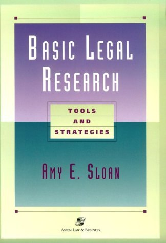 Image for Basic Legal Research: Tools and Strategies (Legal research & writing text series)