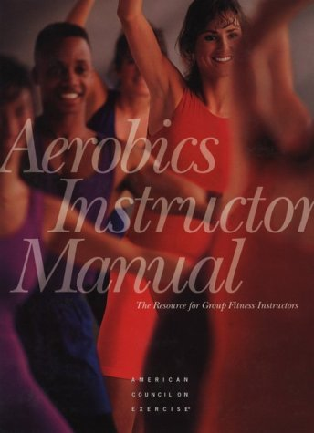 Image for Aerobics Instructor Manual: The Resource for Fitness Professionals