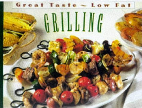 Image for Grilling (Great Taste, Low Fat)