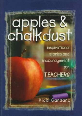Image for Apples & Chalkdust: Inspirational Stories and Encouragement for Teachers