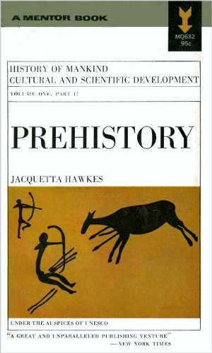 Image for Prehistory: History of Mankind Cultural and Scientific Development, Vol 1, Part 1