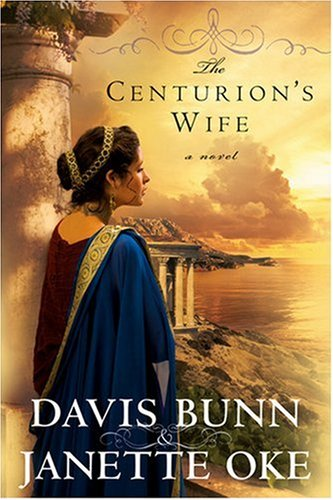 Image for The Centurion's Wife (Acts of Faith, Book 1)
