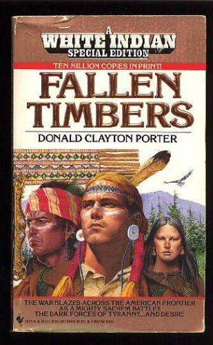 Image for Fallen Timbers (White Indian Series, No. 19)
